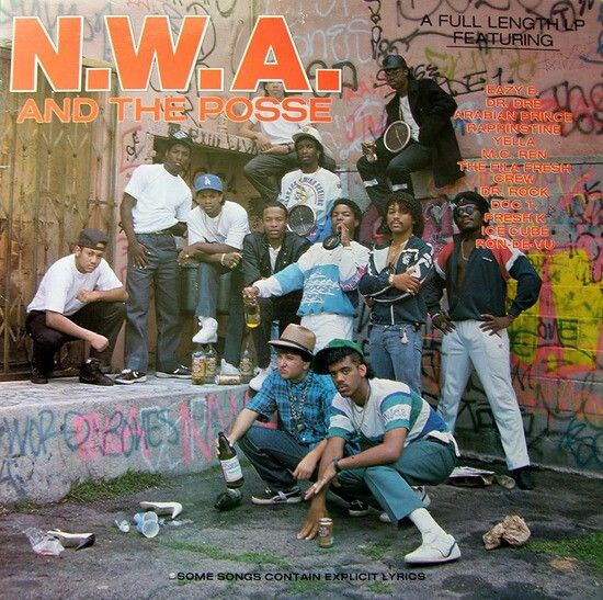NWA's 1st album. NWA and the Posse