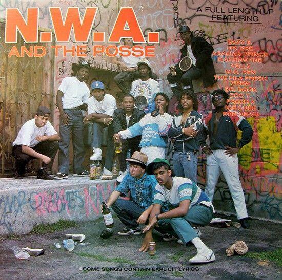 NWA's 1st album. NWA and the Posse