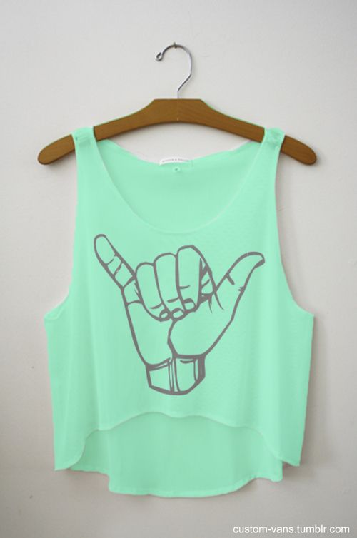 hang loose t: Summer Shirts, Hanging Ten, Mint Green, Summer Outfit, Crop Tops, Surfing Up, Tanks Tops, Hanging Loo, Summer Clothing