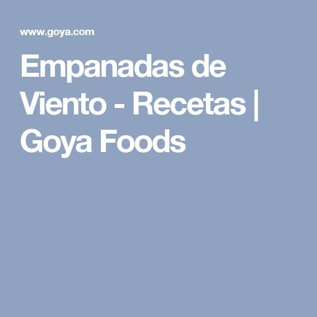 Empanadas de Viento  - Recetas   Goya Foods
