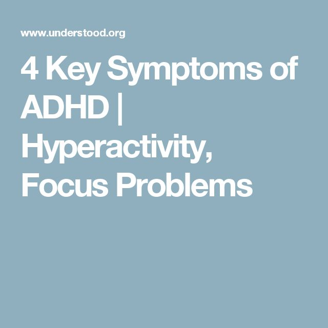 4 Key Symptoms of ADHD | Hyperactivity, Focus Problems