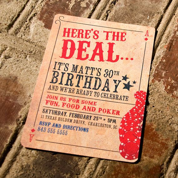 Here's the Deal Poker Card Birthday Invitation by YesMaamCreative, $17.00  The western vibe of this casino night invite is great for that rustic poker feel.  Notice the curl at the top left corner.  Great attention to detail in this invitation. As always, the card theme invitation always works.   www.AceHighCasinoRentals.com