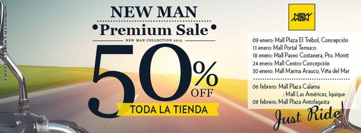 50%OFF - Premium Sale! New Man Recorrido por todas nuestras tiendas a lo largo del país. Aprovecha los descuentos! www.newmanchile.cl
