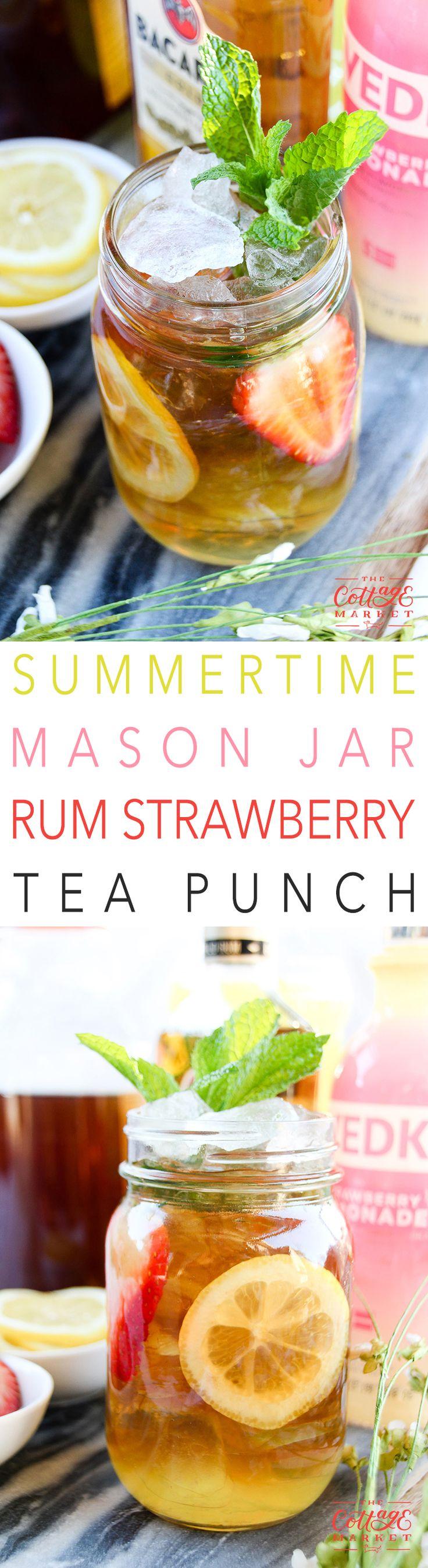 Summertime Mason Jar Strawberry Rum Tea Punch - The Cottage Market