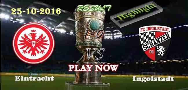 Eintracht Frankfurt 1 - 0 Ingolstadt 25.10.2016 HIGHLIGHTS - PPsoccer