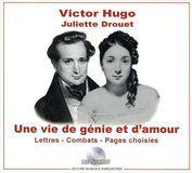 Une Vie de Génie et d'Amour: Victor Hugo/Juliette Drouet [Audiobook] [CD], 16555983