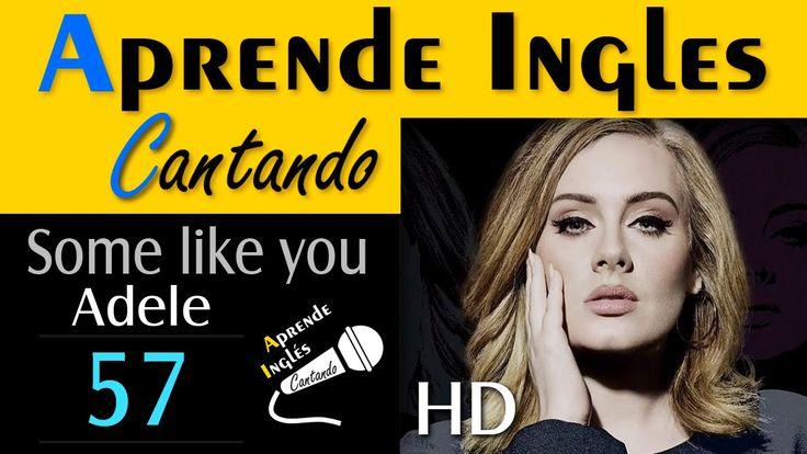 APRENDE INGLÉS CANTANDO (Adele - Some Like You)