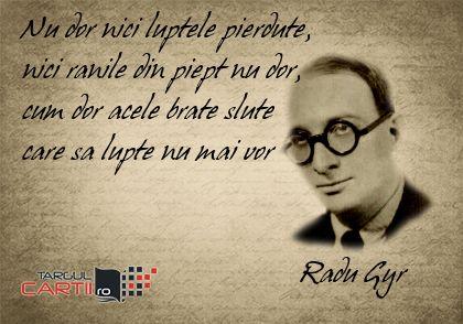 TargulCartii.ro va recomanda cartile lui Radu Gyr! http://www.targulcartii.ro/radu-gyr