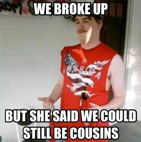 Redneck Break Up