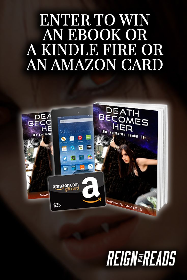 Win A Kindle, $25 Gift Card Or Ebooks From Bestselling Author Michael  Anderle Http: