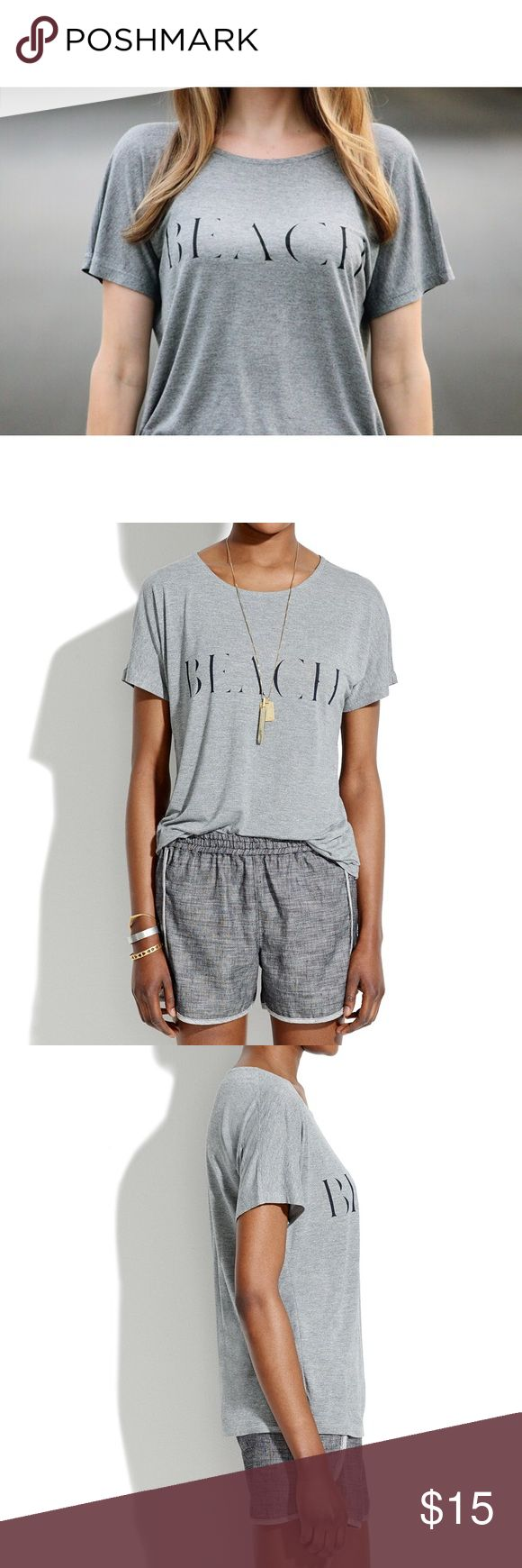 Madewell Beach Grey Heathered Tee Soft and draped graphic tee. Size Large. True to size. Good used condition, just needs to be steamed/ironed. No trades, no PayPal. Price is firm. Madewell Tops Tees - Short Sleeve
