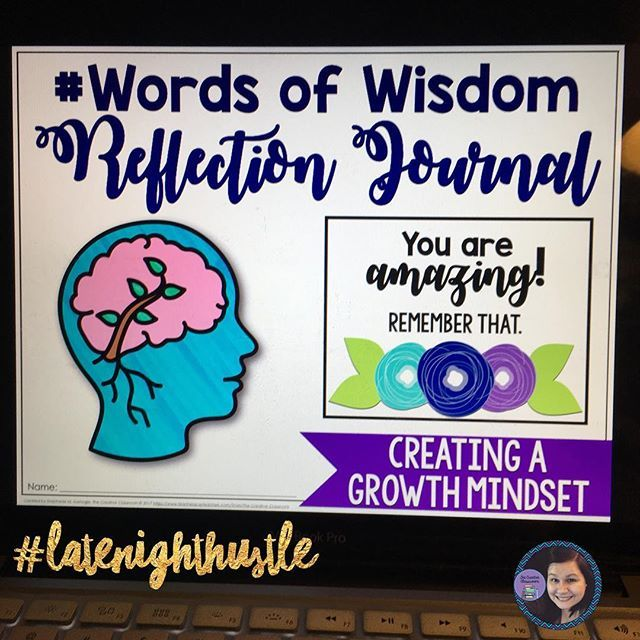I'm working late tonight to finish my #wordsofwisdom Reflection Journal! I am so excited for this one. It contains 50 inspirational quotes and reflection questions to help students create a growth mindset. Did I mention that it's a digital resource?
