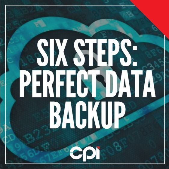 6 Steps to the perfect data backup: 1. Choose an appropriate backup method for your business 2. Name and store consistently 3. Determine your recovery point objective and backup accordingly 4. Consider on-site and off-site storage 5. Replicate your backups 6. Test your backup methods regularly