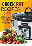Free Kindle Book -   CROCK POT: Delicious Freezer Meal and Dump Meal Recipes for Busy People (Crock Pot, Crock Pot Cookbook, Crock Pot Recipes Cookbook, Crockpot Cookbook, ... Dump Meals, Crock Pot Freezer Meals Book 1)