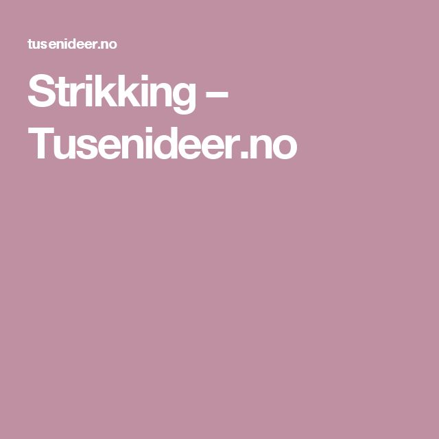 Strikking – Tusenideer.no