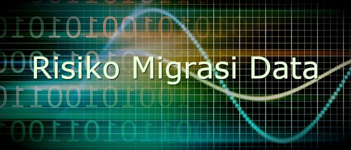 Dalam mengadopsi perubahan, sering pihak manajemen harus mengambil keputusan dengan bermigrasi. Berikut risiko migrasi data yang perlu Anda ketahui.