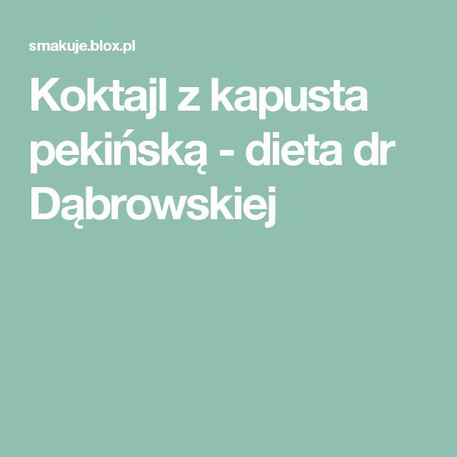 Koktajl z kapusta pekińską  - dieta dr Dąbrowskiej