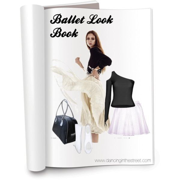 Ballet Look Book. www.dancinginthestreet.com
