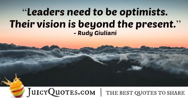 Quote About Leadership - Rudy Giuliani