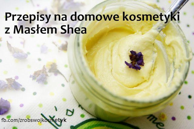 Masło Shea to jedno z najbardziej popularnych maseł kosmetycznych, które dzięki świetnym właściwościom odżywczym, nawilżającym znalazło zastosowanie w balsamach, kremach i pomadkach. A czy zastanawialiście się jak łatwo i szybko sporządzić własny domowy kosmetyk z masłem Shea? Zapraszam na 11 domowych przepisów. Kliknij w obrazek :)