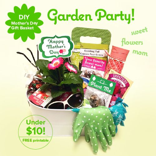DIY Mother's Day Gift Basket – Garden Party! Under $10 with free printable.
