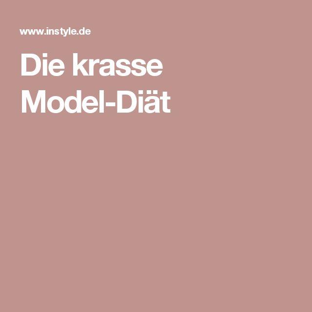 Die krasse Model-Diät