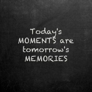 #Moments & #Memories