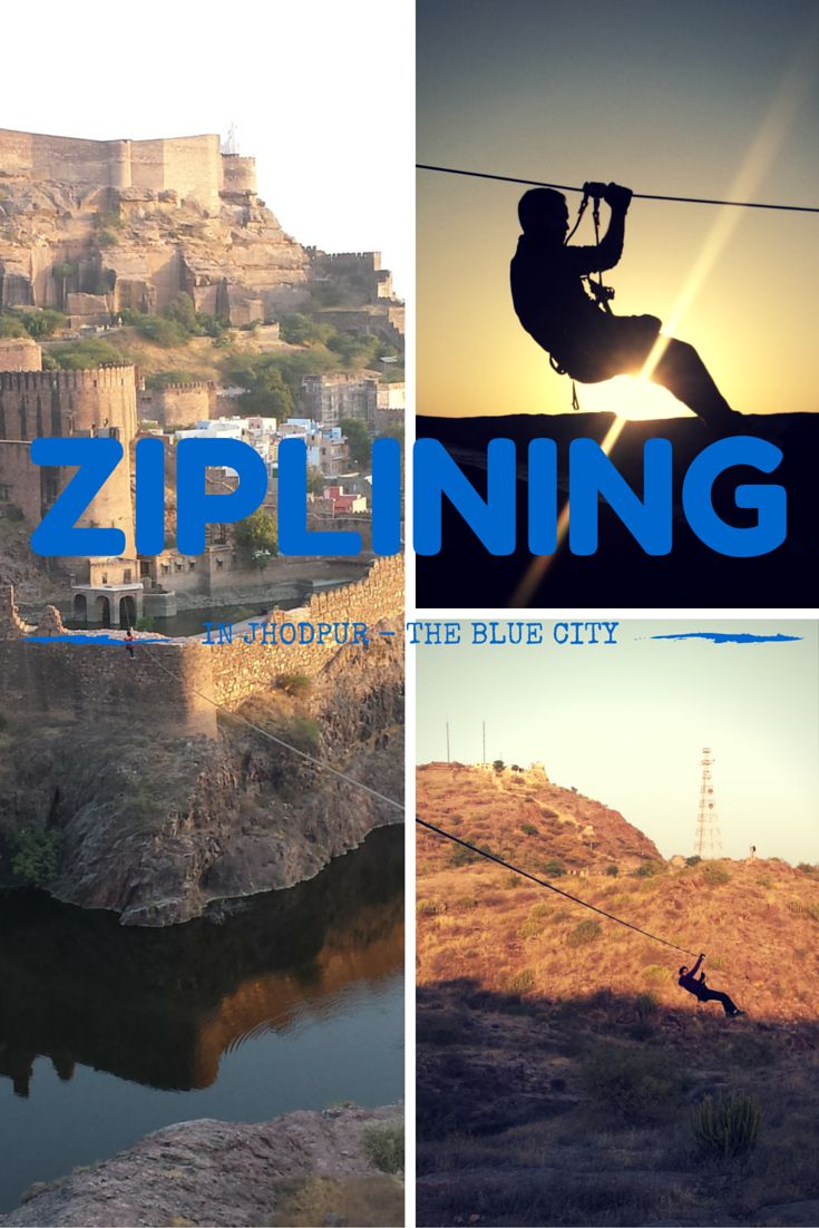 Zip-lining in Jodhpur – The Blue City