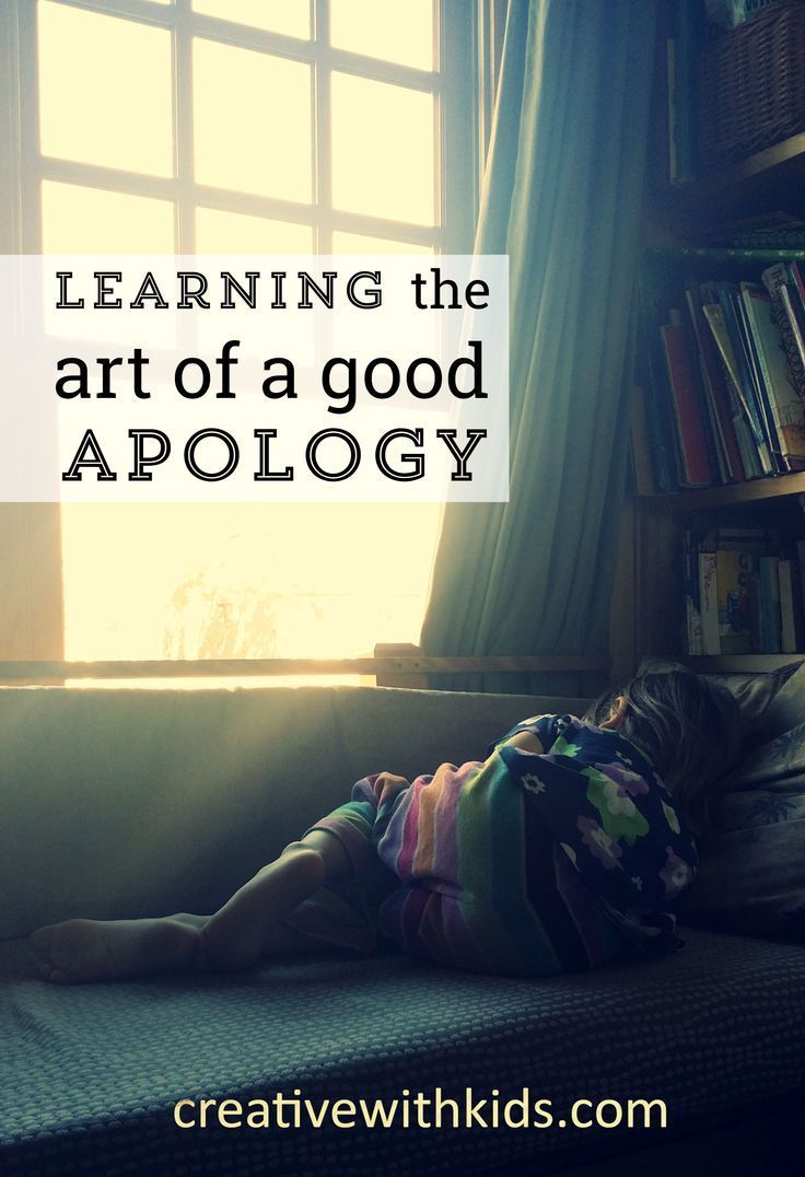 How To Apologize To Your Child And Teach Them A Better 'i'm Sorry