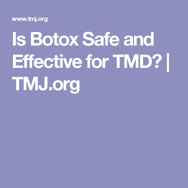 Is Botox Safe and Effective for TMD? | TMJ.org