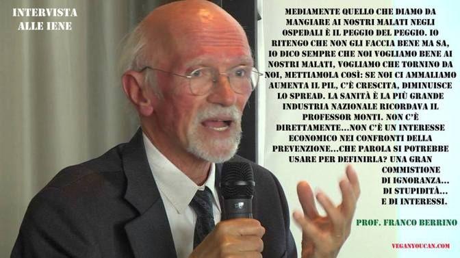 """Prof. Franco Berrino: """"Mangiamo il peggio del peggio"""" – Perché e come cambiare"""