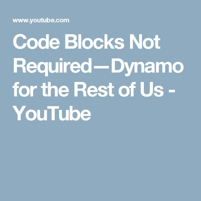 Code Blocks Not Required—Dynamo for the Rest of Us - YouTube