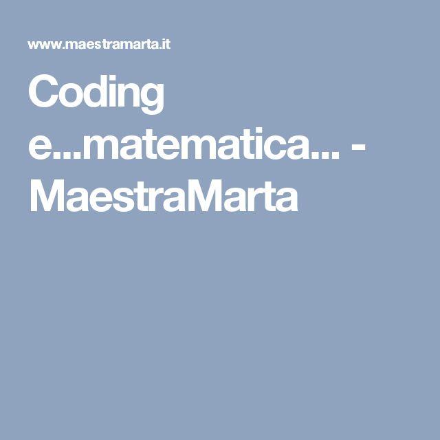 Coding e...matematica... - MaestraMarta