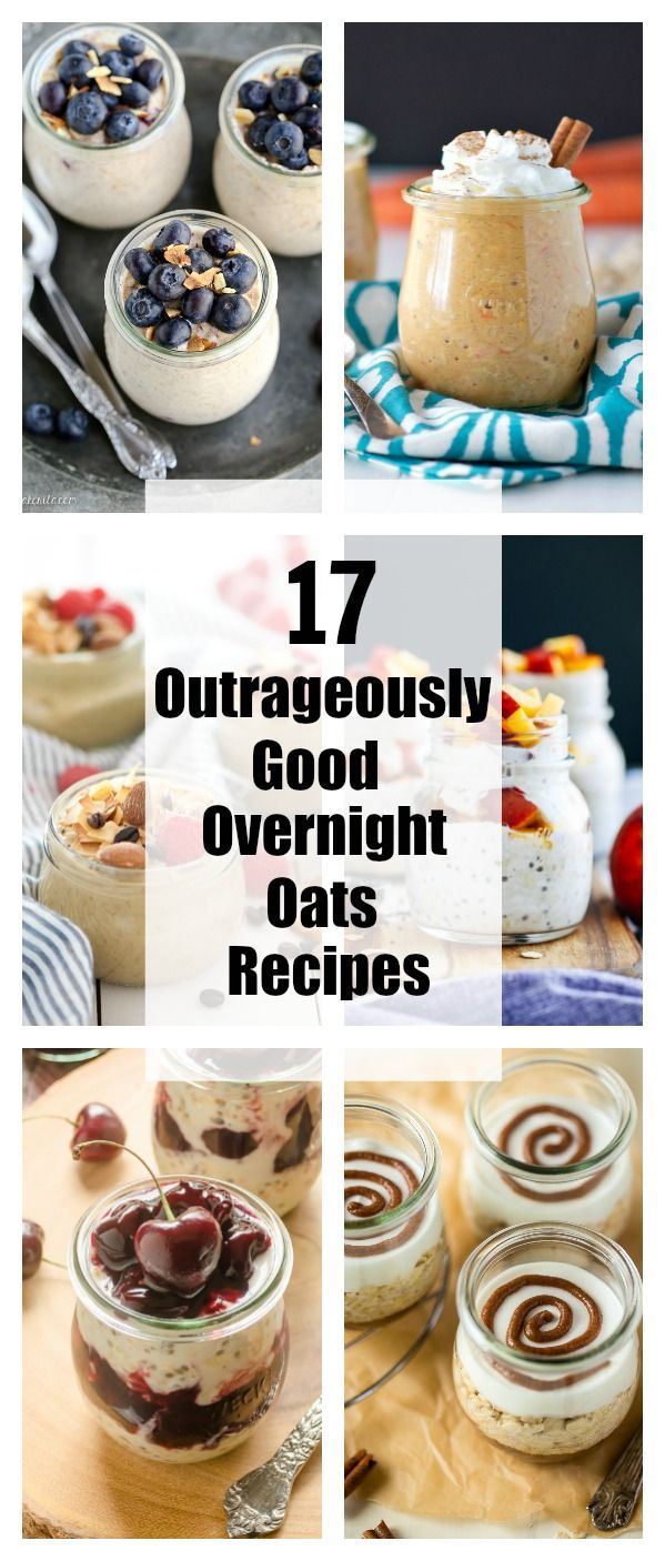17 Outrageously Good Overnight Oats Recipes…