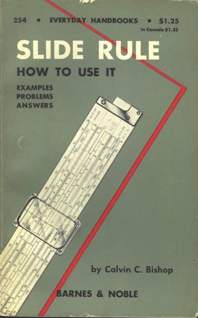1960 Slide Rule Rules  (pre-calculator. I hada college  prof show me how  to use one. But alas the knowledge  is now gone.)