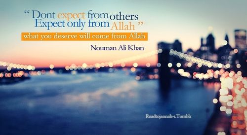 Expect only from Allah- Nauman Ali Khan
