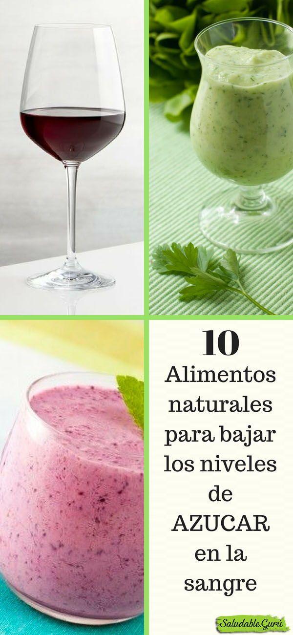10 Alimentos Naturales Para Bajar Los Niveles De Azucar En La Sangre Saludable Salud Batido Jugo Smoothie Glucemia Glucosa Healthy Drinks Food Smoothies