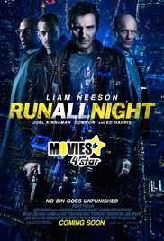 Download Run All Night 2015 HD Movie Online Full Free at movies4star. Find 2017 Hollywood top action adventure Horror comedy animated war and other film collection at one place.