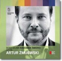 Kochanek śmierci czyta Artur Żmijewski. Audiobook