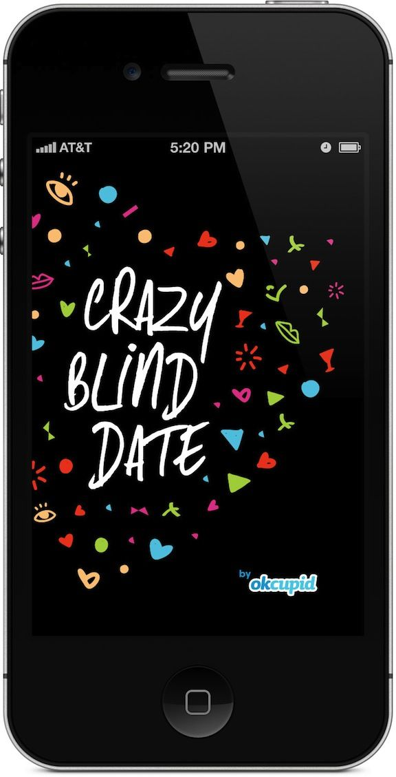 OkCupid launched Crazy Blind Date, an app designed by Huge that allows any user to get a date on demand by simply deciding when and where they would like the meeting to take place.