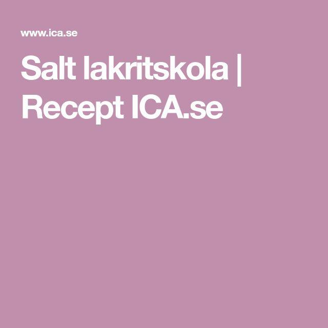 Salt lakritskola | Recept ICA.se