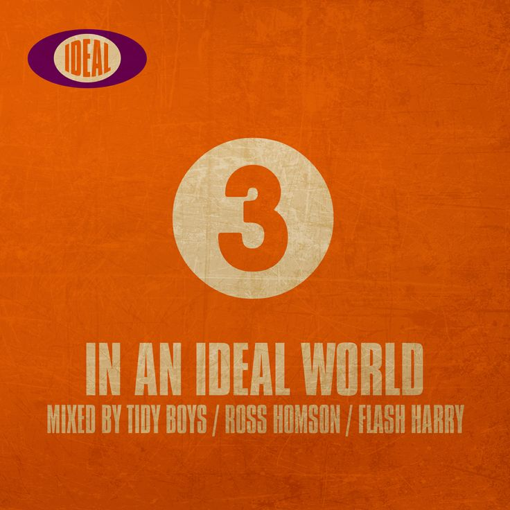 MIXED BY TIDY BOYS - ROSS HOMSON - FLASH HARRY  IDEAL WORLD 3 - 3 DISCS - 55 TRACKS - LOTS OF FUN  Hard House never sounded so good, the third instalment of this highly acclaimed series which is being billed as the best hard house album since the Orange Euphoria.