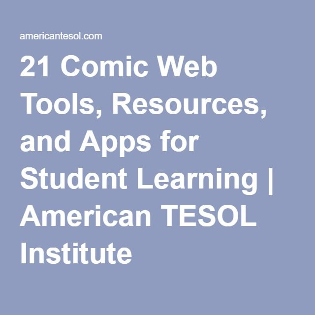 21 Comic Web Tools, Resources, and Apps for Student Learning | American TESOL Institute