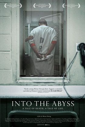 "Into the Abyss: A tale of death. A tale of life. A film by Werner Herzog. ""WATCH THIS PLEASE - werner herzog - documentary god - beyond the beyond -"" Rosie O'Donnell"