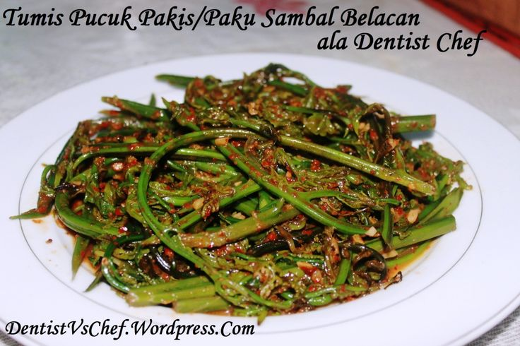 Resep Tumis Pakis Sambal Belachan ala Dentist Chef