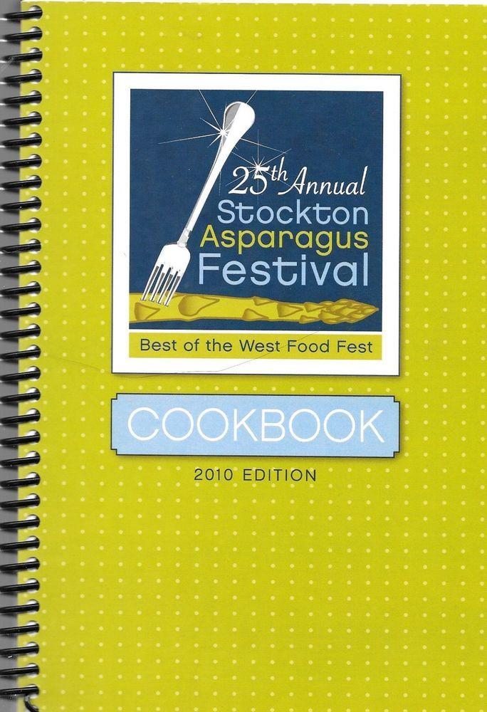25th Annual Stockton Asparagus Festival Cookbook 2010 Edition