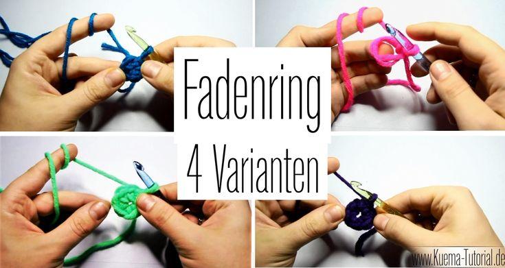 """Fadenring - """"Magic Ring"""" häkeln (4 Varianten)"""