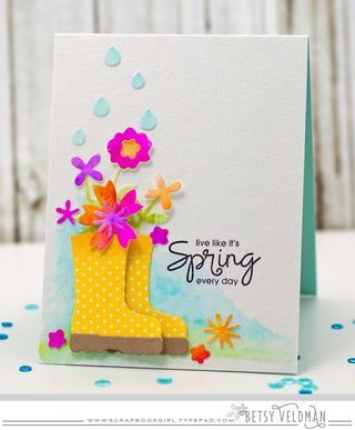 Live Like It's Spring Every Day card by Betsy Veldman for Paper Smooches - Rain Boot die