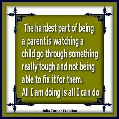 Image Result For Quotes When Your Child Is Hurting Parenting