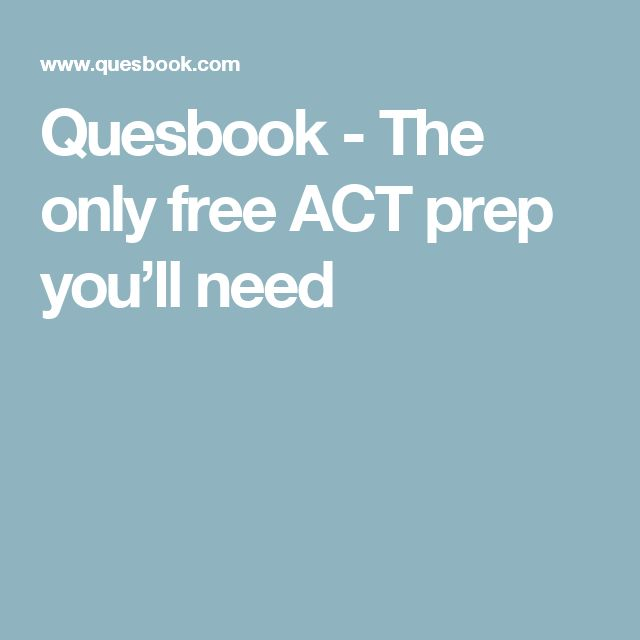 Quesbook - The only free ACT prep you'll need